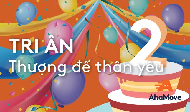 AhaMove 2 tuổi – Cảm ơn bạn vì luôn ở bên!