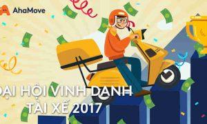 ĐẠI HỘI VINH DANH TÀI XẾ AHAMOVE 2017