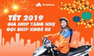 Điều chỉnh giá giao hàng Tết 2019: GIÁ SHIP NHÍCH NHẸ – GỌI SHIP KHOẺ RE