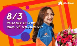 Ngày 8/3 phái đẹp đi ship – Rinh về thưởng Vip