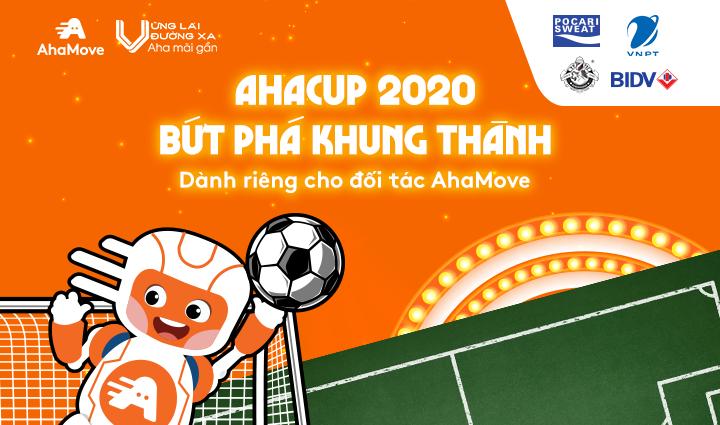 [AhaCup 2020] Cập nhật kết quả thi đấu Giải bóng đá AhaCup 2020