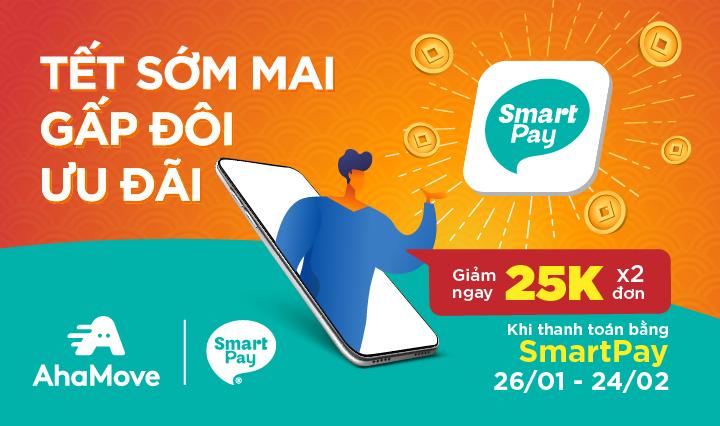 [AhaMove x SmartPay] Đón Năm Mới Sang, Tặng 2 Đơn Giảm 25,000đ Cho Toàn Bộ Shop