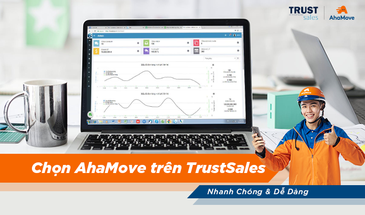 [THÔNG BÁO] Dịch vụ AhaMove đã có mặt trên nền tảng quản lý bán hàng TrustSales