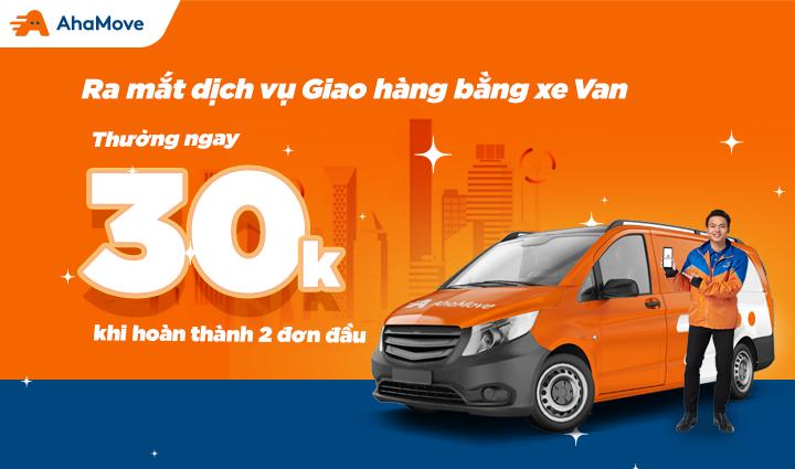 [Thông báo] Trở thành tài xế giao hàng Xe Van, nhận thưởng ngay 30 ngàn!