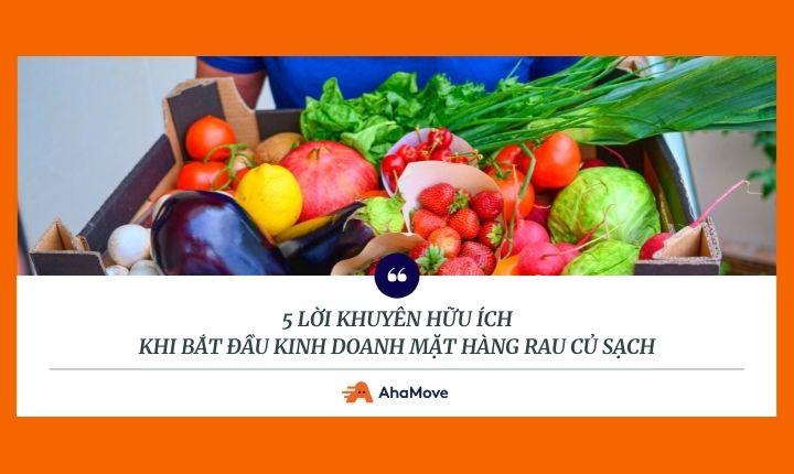 Mở cửa hàng rau sạch cần những gì? 5 lời khuyên hữu ích dành cho người mới bắt đầu